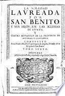 La Soledad Laureada por S. Benito y sus hijos en las Iglesias de España y teatro monástico [...]