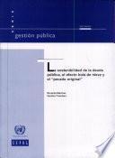 La sostenibilidad de la deuda pública, el efecto bola de nieve y el pecado original