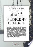 La sucesión de empresas / incorrecciones del artículo 44 Et