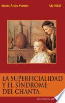 La Superficialidad y el Síndrome del Chanta