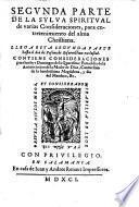 La sylva spiritual de varias consideraciones, para entretenimiento del alma christiana