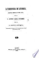 La Tabernera de Lóndres: zarzuela original en tres actos [and in verse].
