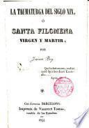 La Taumaturga del siglo XIX o Santa Filomena Virgen y martir