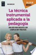 La técnica instrumental aplicada a la pedagogía