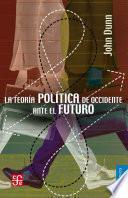 La teoría política de Occidente ante el futuro