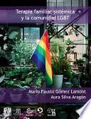 La terapia familiar sistémica y la comunidad LGBT +