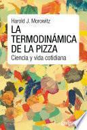 La termodinámica de la pizza