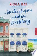 La tienda de la esquina en la bahía de Cockleberry