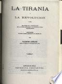 La tiranía y la revolución