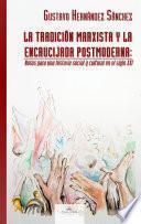 La tradición marxista y la encrucijada postmoderna