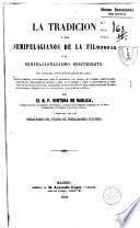 La Tradición y los semipalagianos de la filosofía, ó El Semiracionalismo descubierto