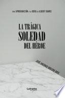 La trágica soledad del héroe