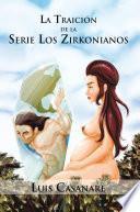La Traición de la serie Los Zirkonianos