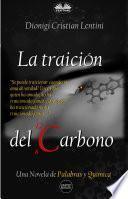 La Traición Del Carbono