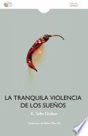 La tranquila violencia de los sueños