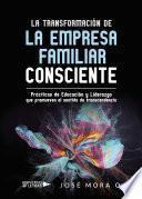 La Transformación de la Empresa Familiar Consciente
