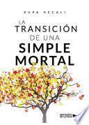 La transición de una Simple Mortal