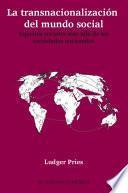 La transnacionalización del mundo social