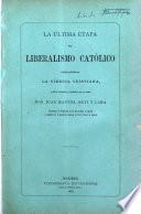 La última etapa del liberalismo católico