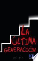 La última generación