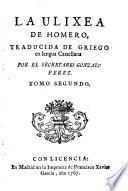 La Ulyxea ... trad. de Griego en lengua Castellana por ... Gonzalo Perez