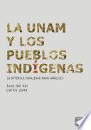 La UNAM y los pueblos indígenas