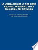 La utilización de la red como recurso académico en la educación sin distancia: recopilación de materiales y documentos