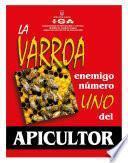 La varroa: enemigo número uno del apicultor