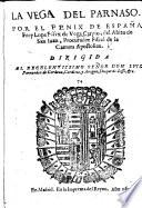 La Vega del Parnaso. [A collection of eight plays and other pieces. With a dedication by L. de Usategui.]