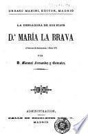 La vengadora de sus hijos: Da. María la Brava