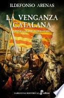 La venganza catalana