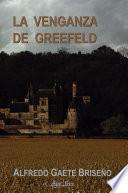 La venganza de Greefeld