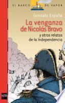 La venganza de Nicolás Bravo y otros relatos [Plan Lector Juvenil]