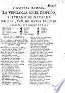 La venganza en el despeño, y Tyrano de Navarra