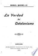 La verdad del catalanismo