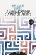 La vía de la experiencia o la salida del laberinto