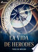 La vida de Herodes