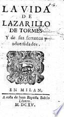 La Vida de Lazarillo de Tormes, etc. (La segunda parte de Lazarillo de Tormes, etc.).