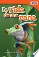 La vida de una rana