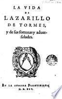 La Vida de1 Lazarillo de Tormes y de fus fortunas y advesidades