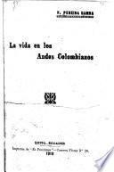 La vida en los Andes colombianos
