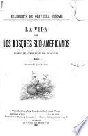 La vida en los bosques sud-americanos