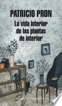 La vida interior de las plantas de interior