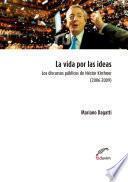 La vida por las ideas