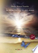 La vida proyecto del alma