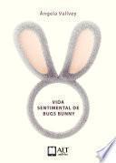 La vida sentimental de Bugs Bunny