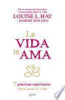 La vida te ama (Edición española)
