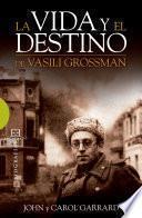 La vida y el destino de Vasili Grossman