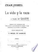 La vida y la raza a través del Quijote