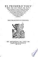 La vidas de illustres y excellentes varones Griegos y Romanos pareadas ... trad. en esti 10 Castellano por Francisco d'Enzinas
